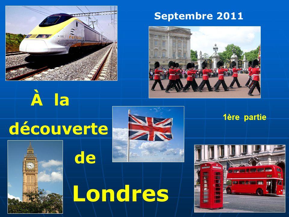 Septembre 2011 À la découverte de Londres 1ère partie
