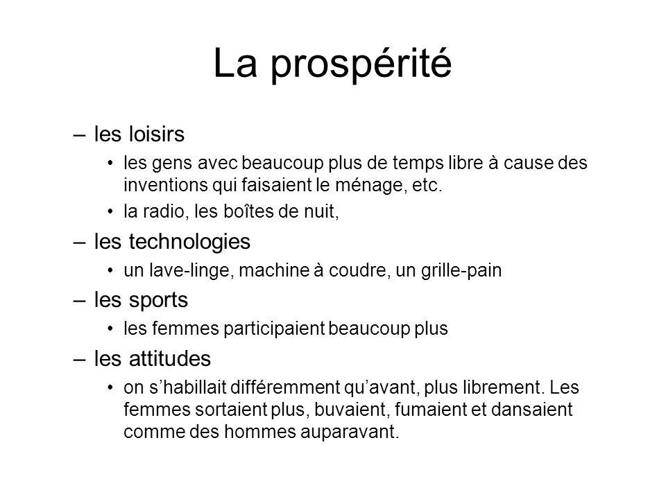 La prospérité les loisirs les technologies les sports les attitudes