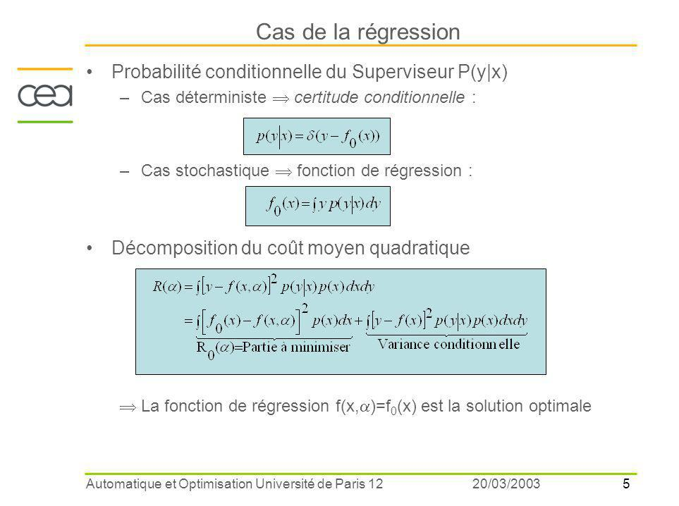 Cas de la régression Probabilité conditionnelle du Superviseur P(y|x)