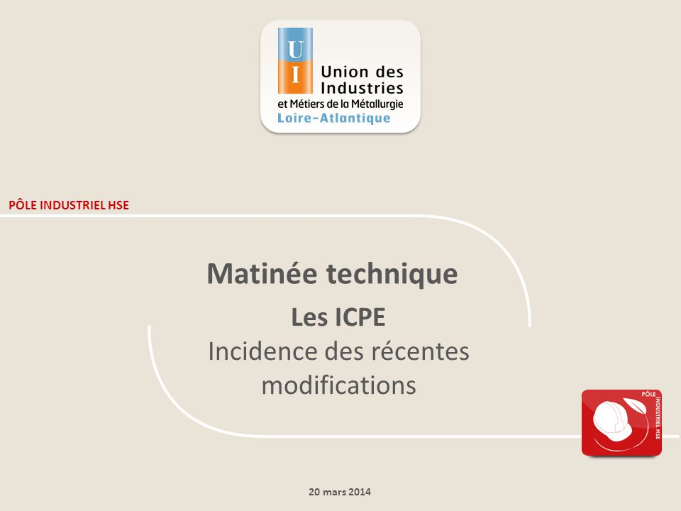 Incidence des récentes modifications