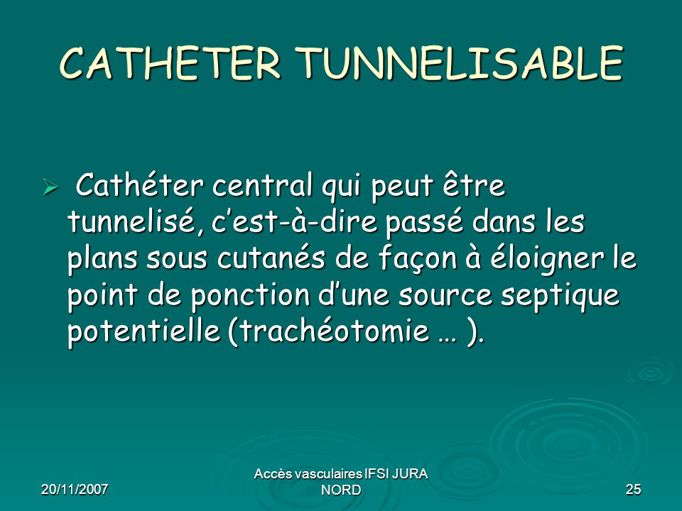 CATHETER TUNNELISABLE