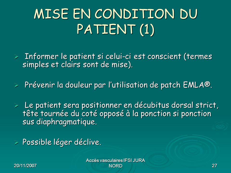 MISE EN CONDITION DU PATIENT (1)