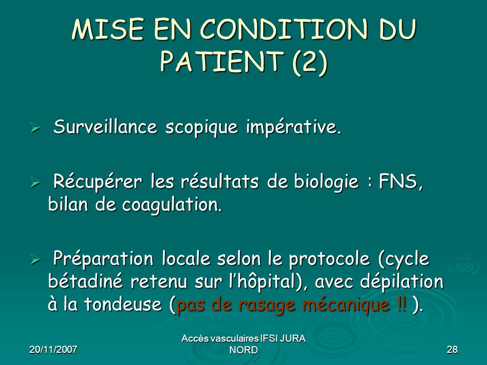 MISE EN CONDITION DU PATIENT (2)