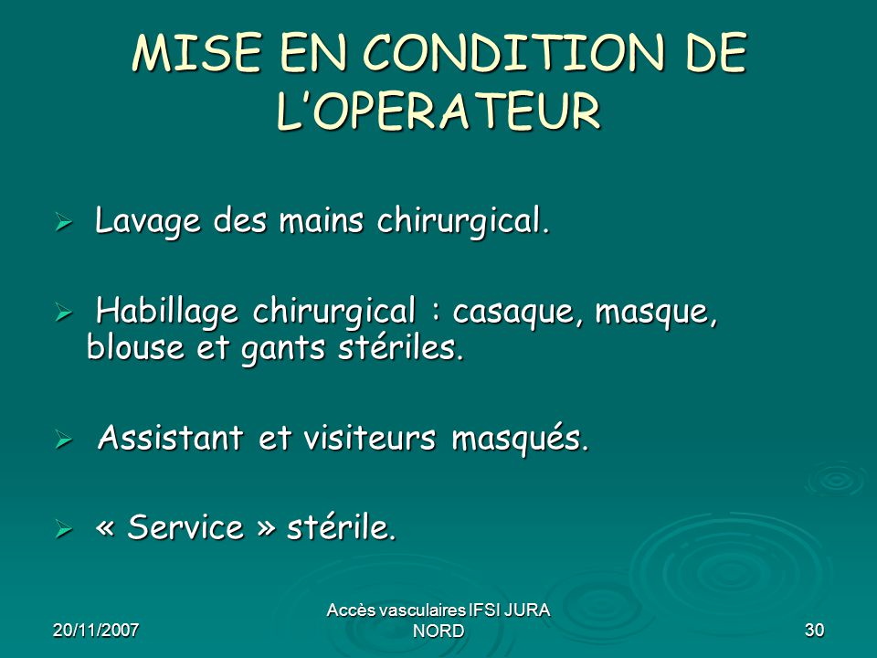 MISE EN CONDITION DE L'OPERATEUR