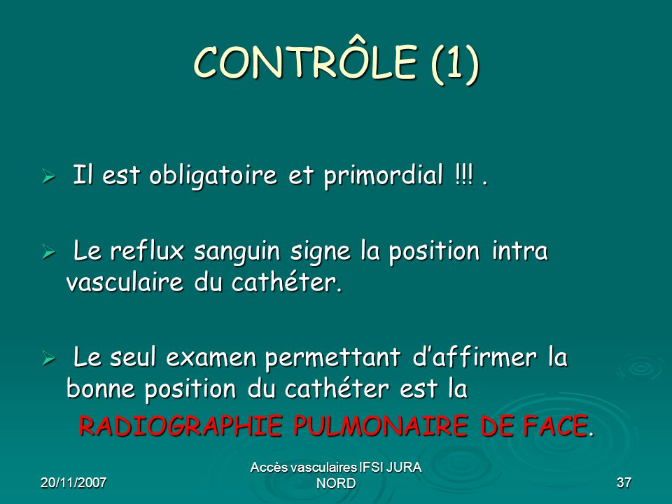 CONTRÔLE (1) Il est obligatoire et primordial !!! .