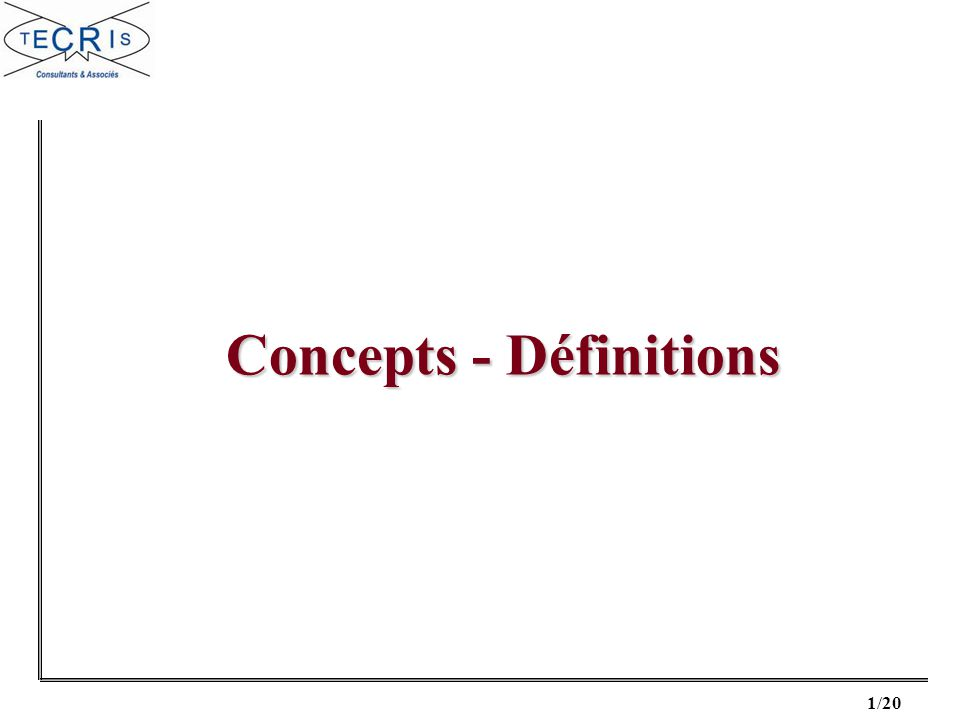 Concepts - Définitions