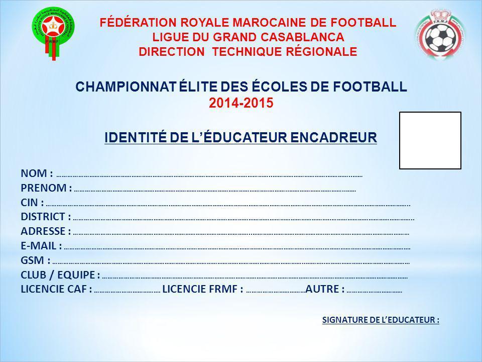 CHAMPIONNAT ÉLITE DES ÉCOLES DE FOOTBALL