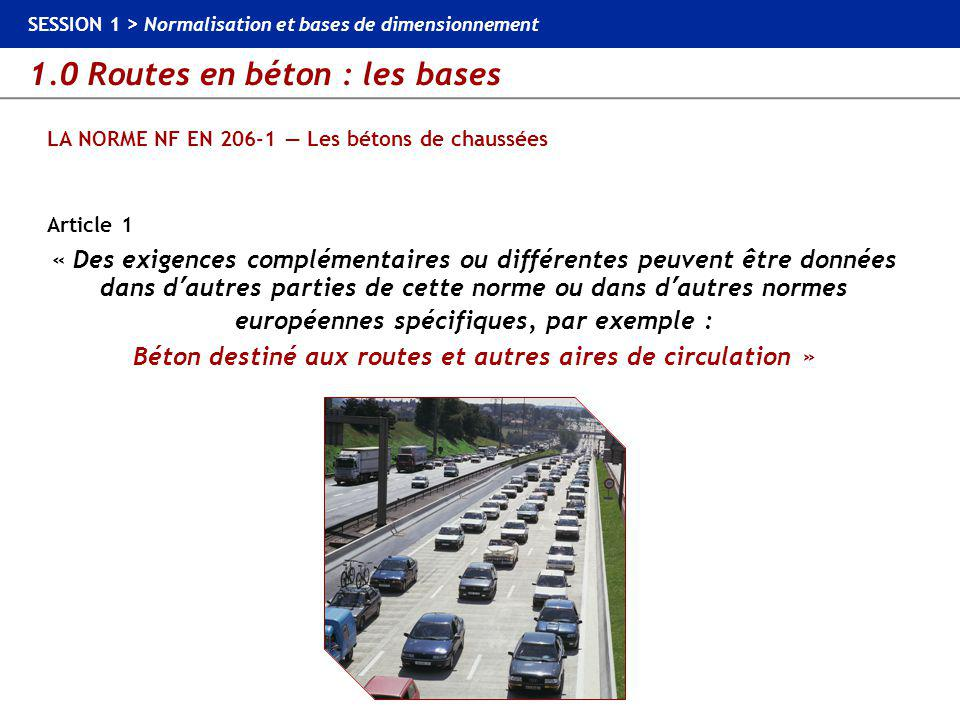 LA NORME NF EN 206-1 — Les bétons de chaussées