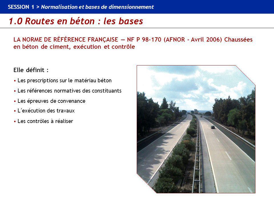 LA NORME DE RÉFÉRENCE FRANÇAISE — NF P 98-170 (AFNOR - Avril 2006) Chaussées en béton de ciment, exécution et contrôle