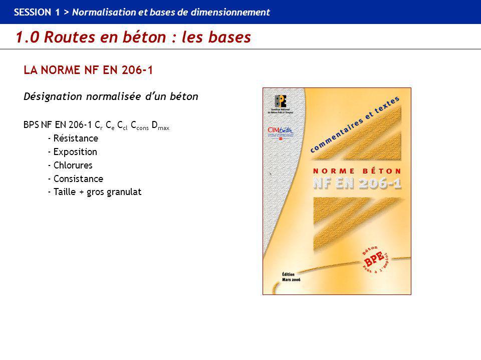LA NORME NF EN 206-1 Désignation normalisée d'un béton