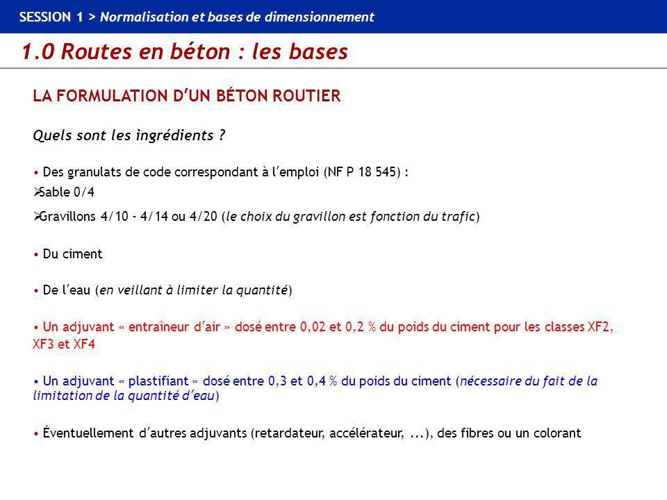 LA FORMULATION D'UN BÉTON ROUTIER