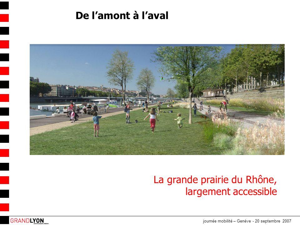La grande prairie du Rhône, largement accessible