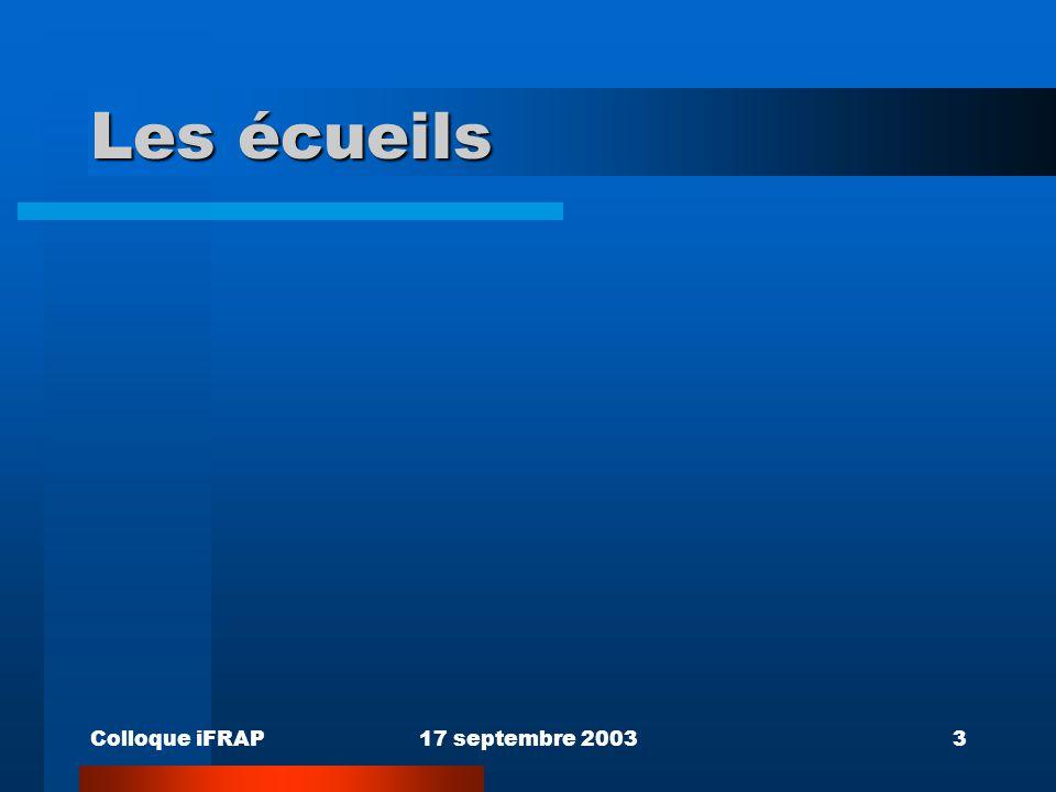 Les écueils Colloque iFRAP 17 septembre 2003