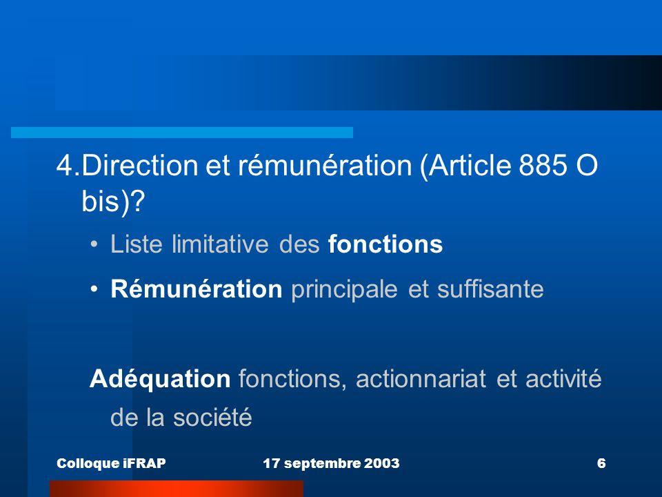 4. Direction et rémunération (Article 885 O bis)