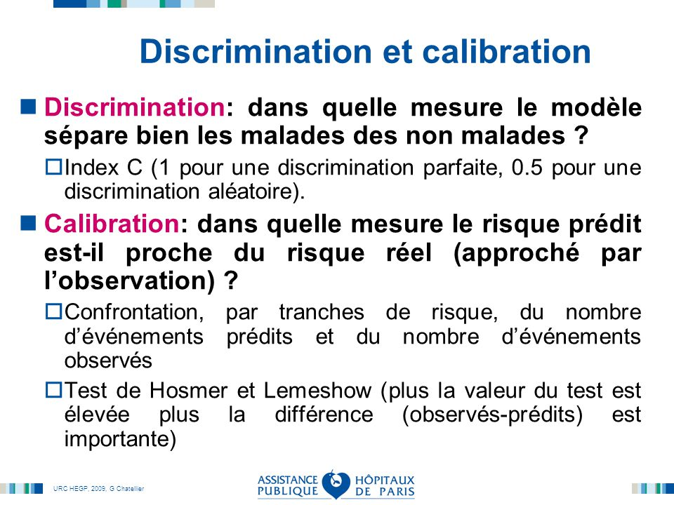 Discrimination et calibration