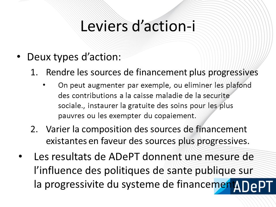 Leviers d'action-i Deux types d'action: