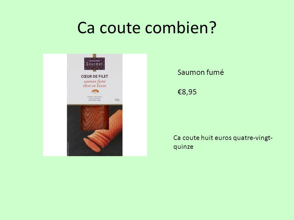Ca coute combien Saumon fumé €8,95