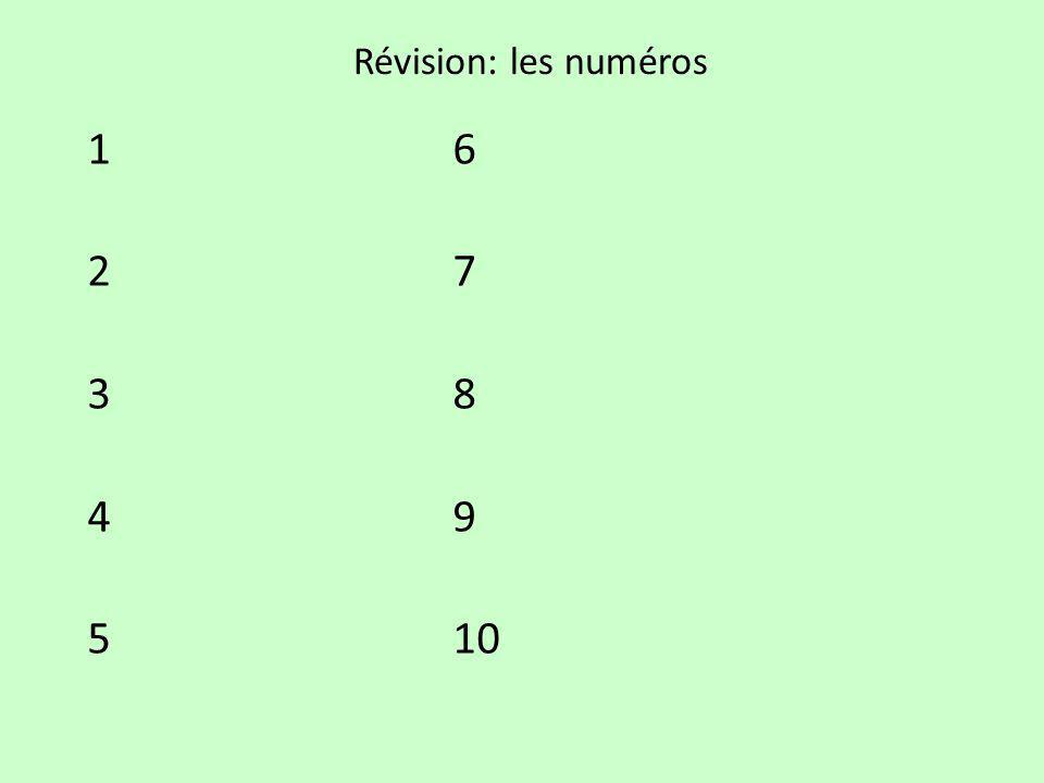 Révision: les numéros 1 6 2 7 3 8 4 9 5 10