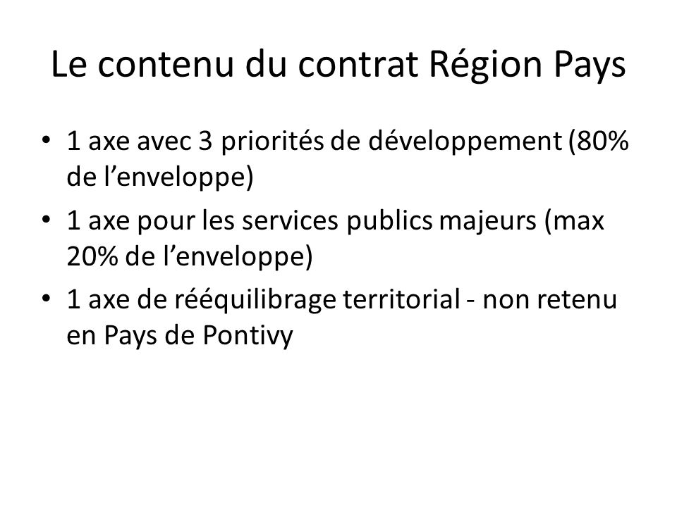 Le contenu du contrat Région Pays