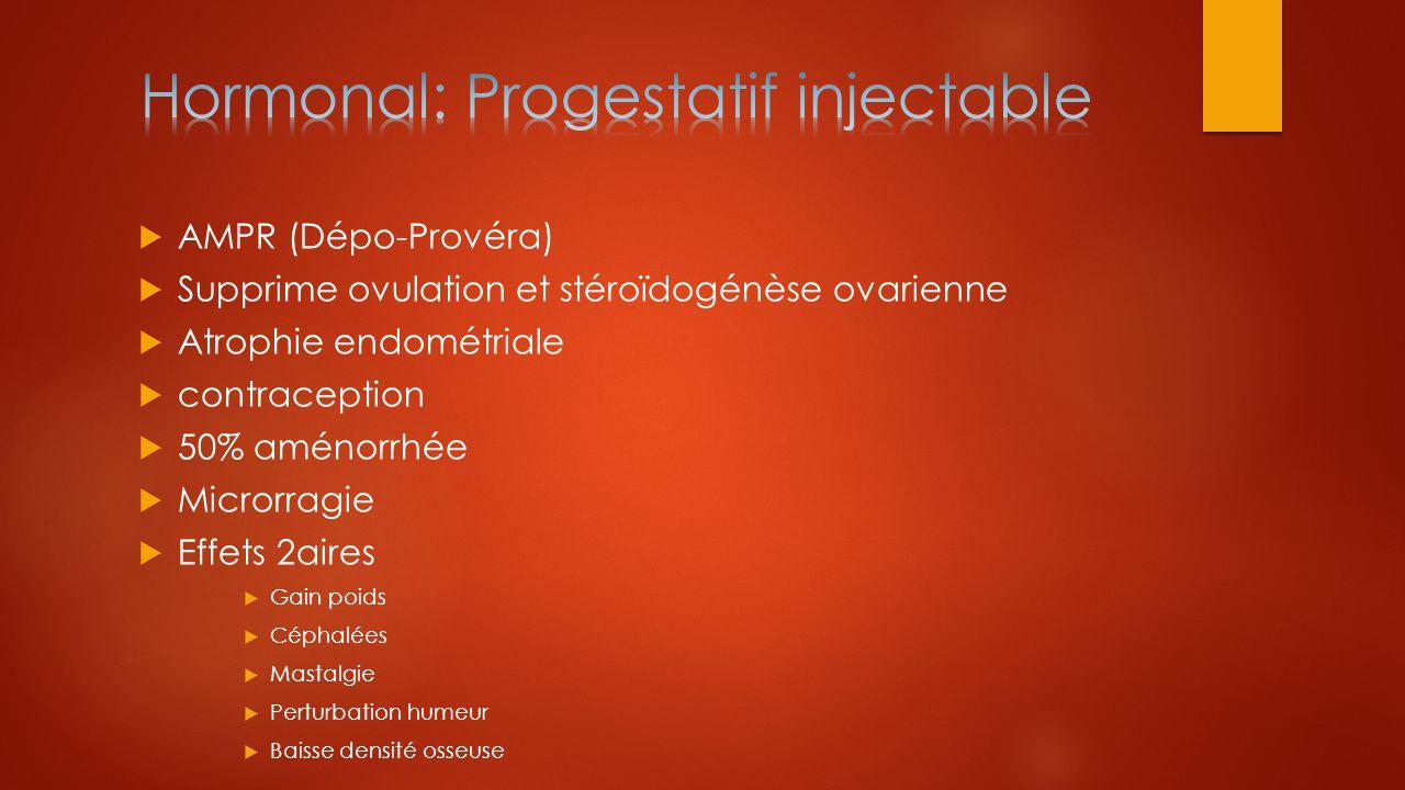 Hormonal: Progestatif injectable