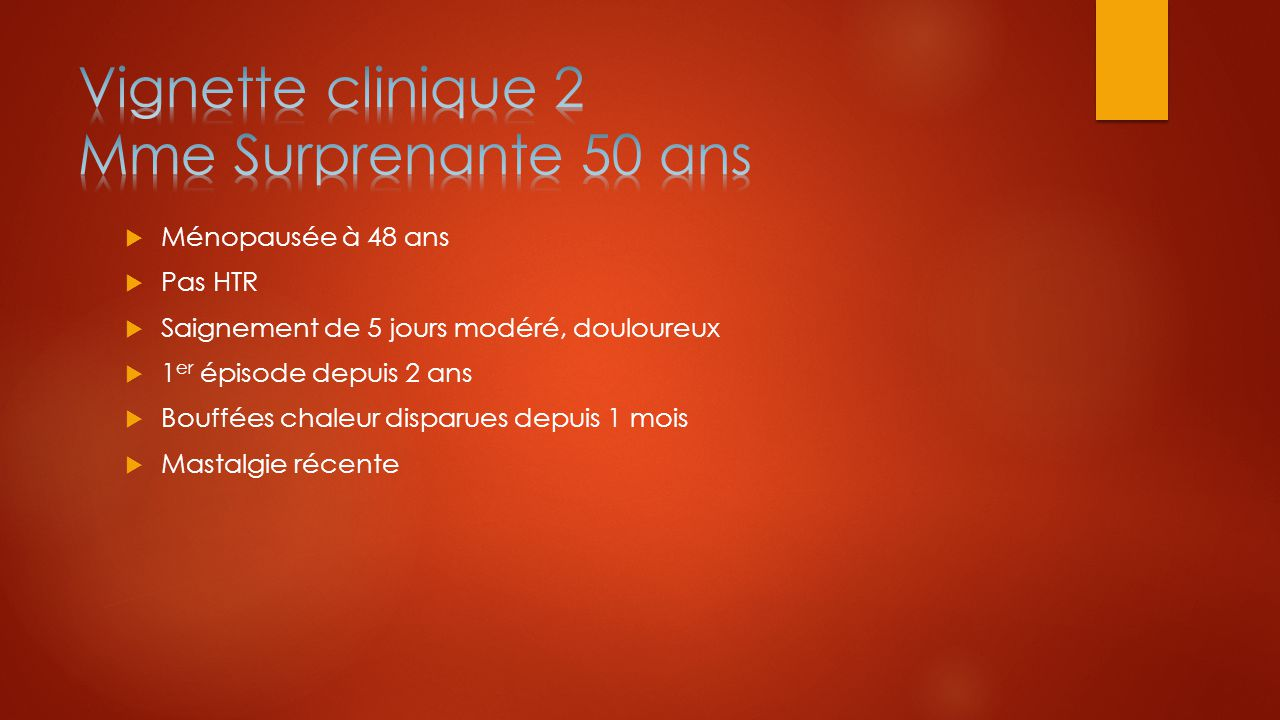 Vignette clinique 2 Mme Surprenante 50 ans
