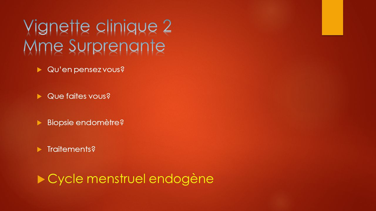 Vignette clinique 2 Mme Surprenante