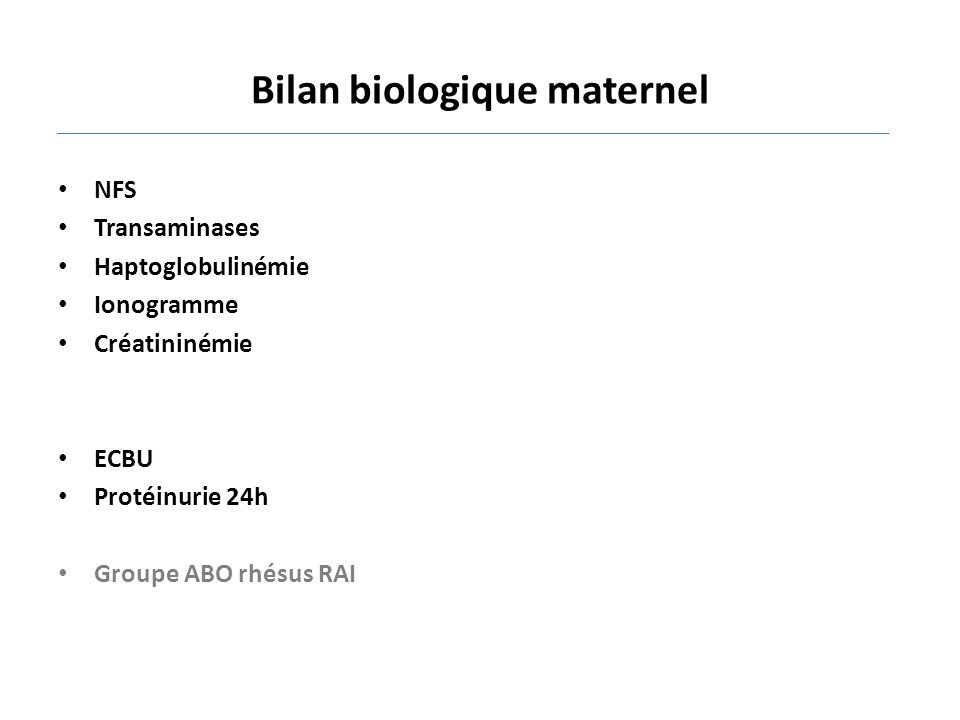 Bilan biologique maternel