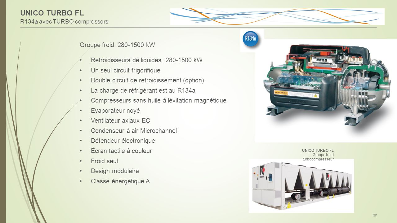 UNICO TURBO FL Groupe froid. 280-1500 kW