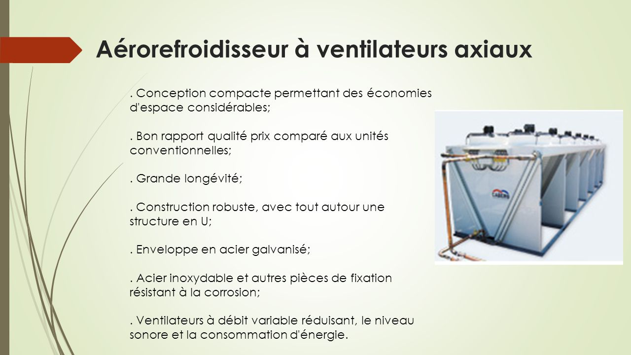 Aérorefroidisseur à ventilateurs axiaux
