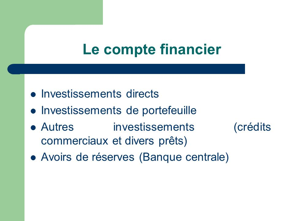 Le compte financier Investissements directs