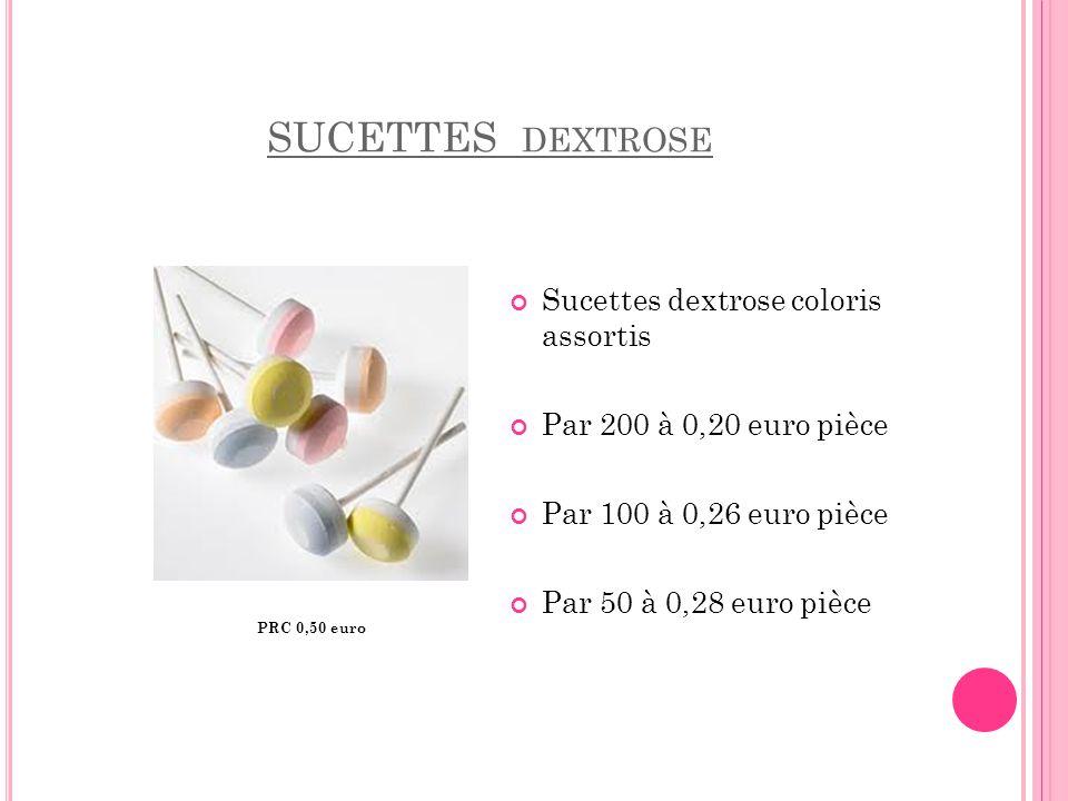 SUCETTES dextrose Sucettes dextrose coloris assortis