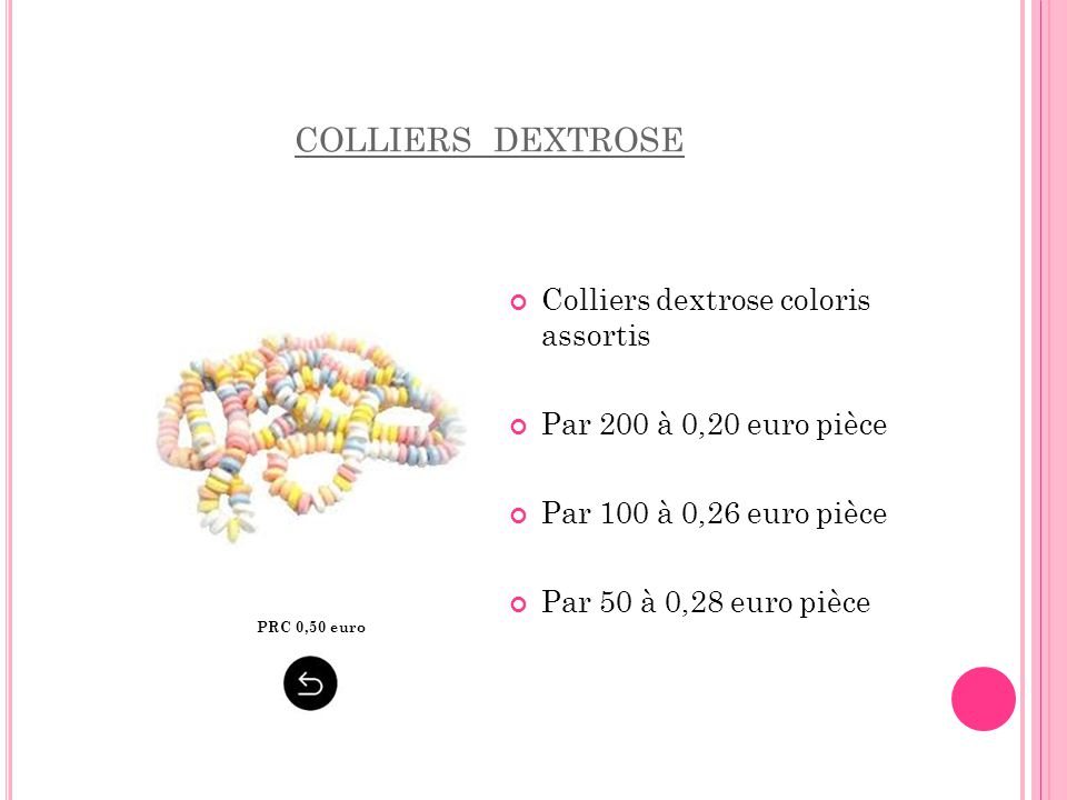 colliers dextrose Colliers dextrose coloris assortis