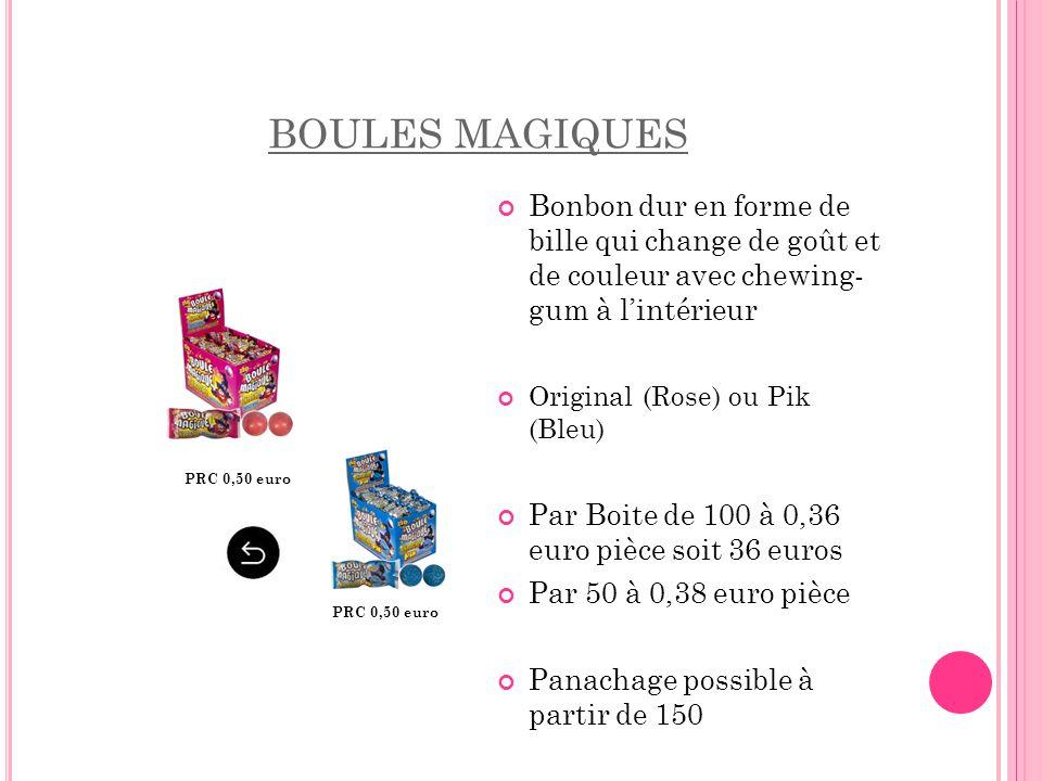 BOULES MAGIQUES Bonbon dur en forme de bille qui change de goût et de couleur avec chewing- gum à l'intérieur.