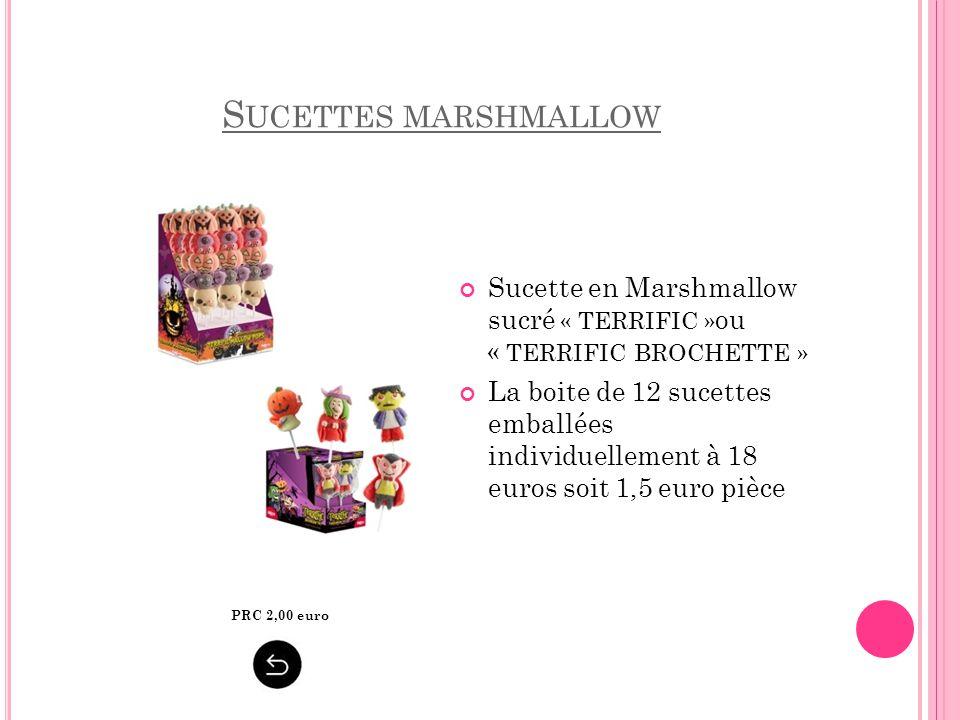 Sucettes marshmallow Sucette en Marshmallow sucré « TERRIFIC »ou « TERRIFIC BROCHETTE »
