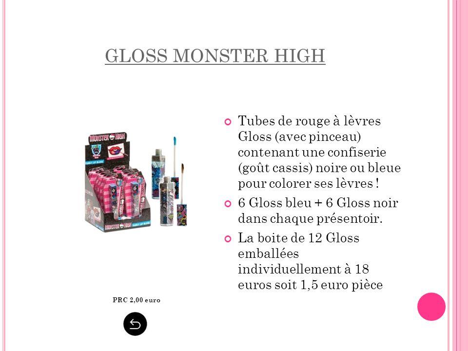 GLOSS MONSTER HIGH Tubes de rouge à lèvres Gloss (avec pinceau) contenant une confiserie (goût cassis) noire ou bleue pour colorer ses lèvres !