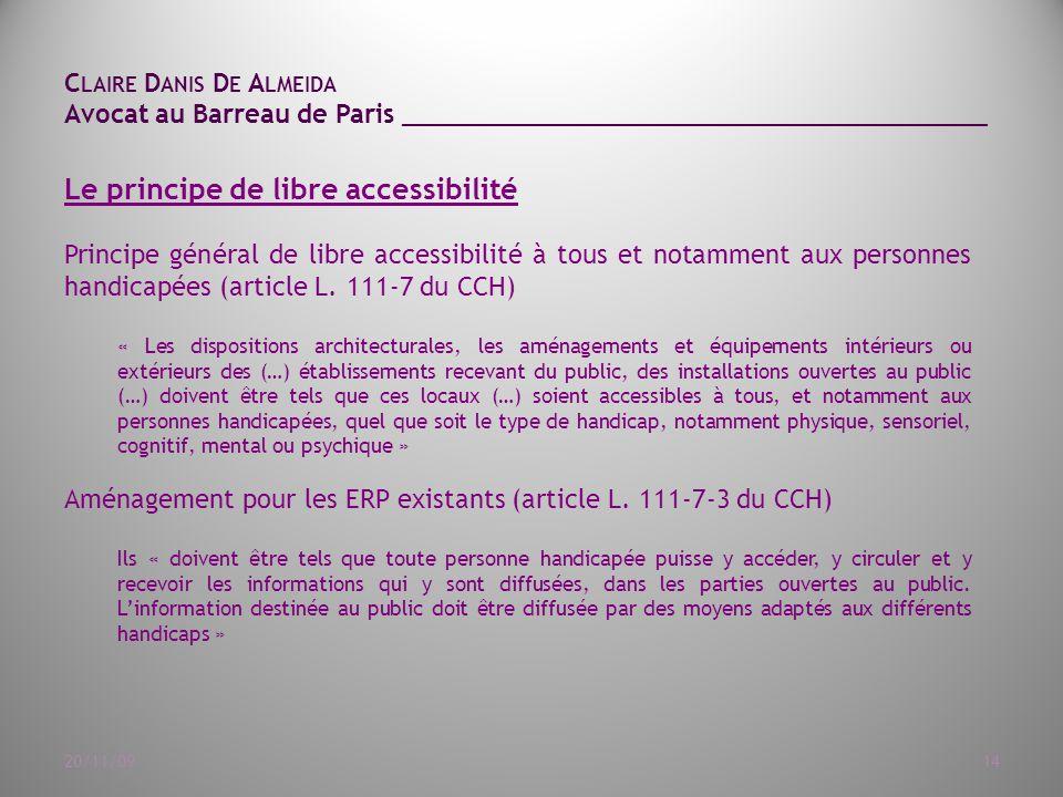 Le principe de libre accessibilité
