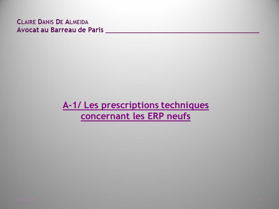A-1/ Les prescriptions techniques concernant les ERP neufs