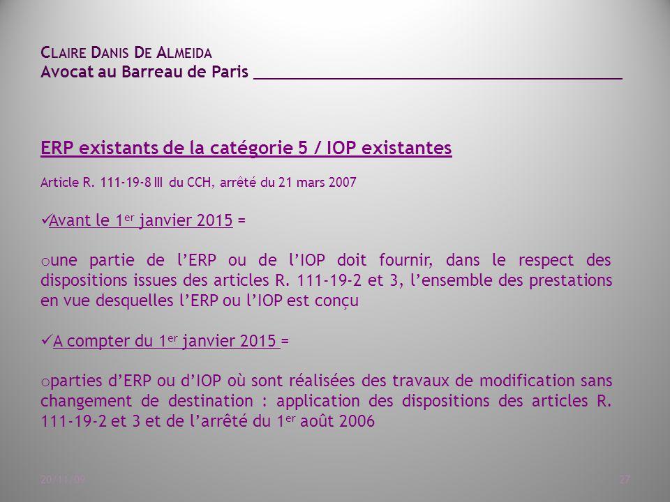 ERP existants de la catégorie 5 / IOP existantes