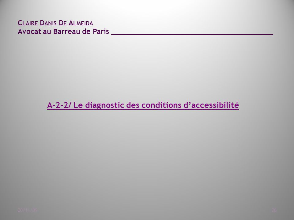 A-2-2/ Le diagnostic des conditions d'accessibilité