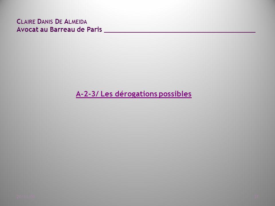 A-2-3/ Les dérogations possibles