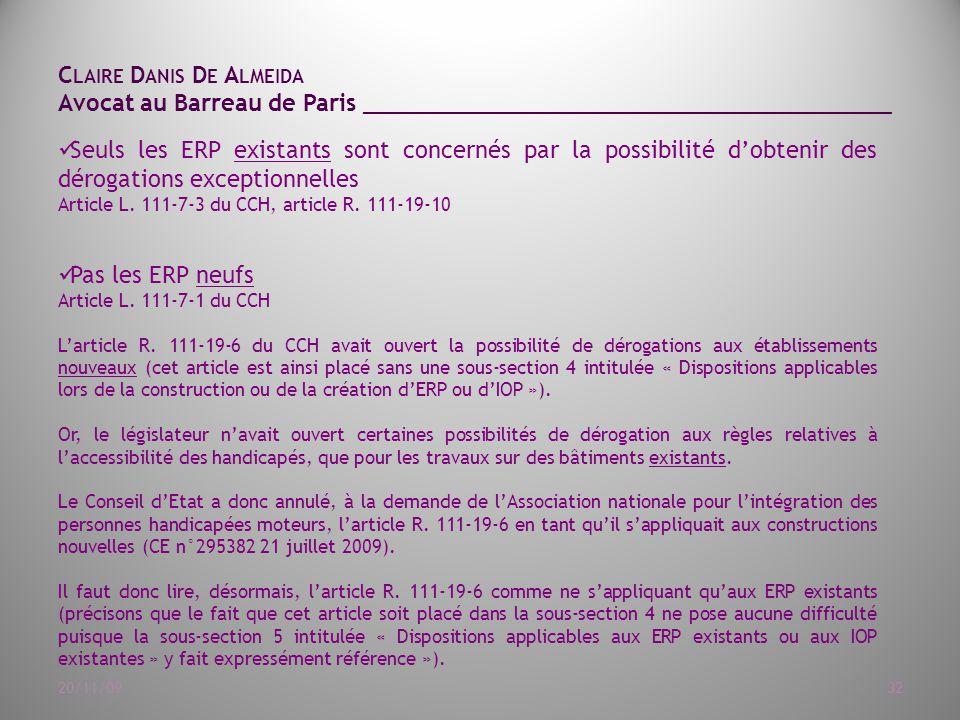 du CCH, article R. 111-19-10. Pas les ERP neufs. Article L. 111-7-1 du ...