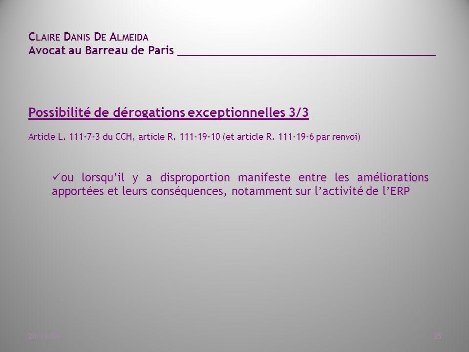 Possibilité de dérogations exceptionnelles 3/3