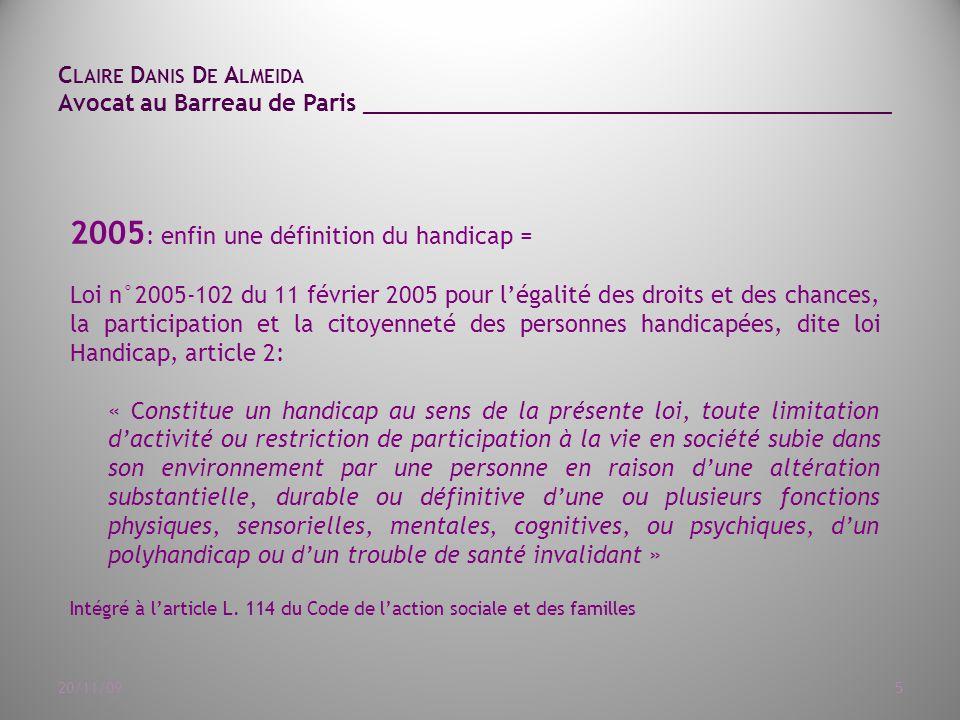 2005: enfin une définition du handicap =