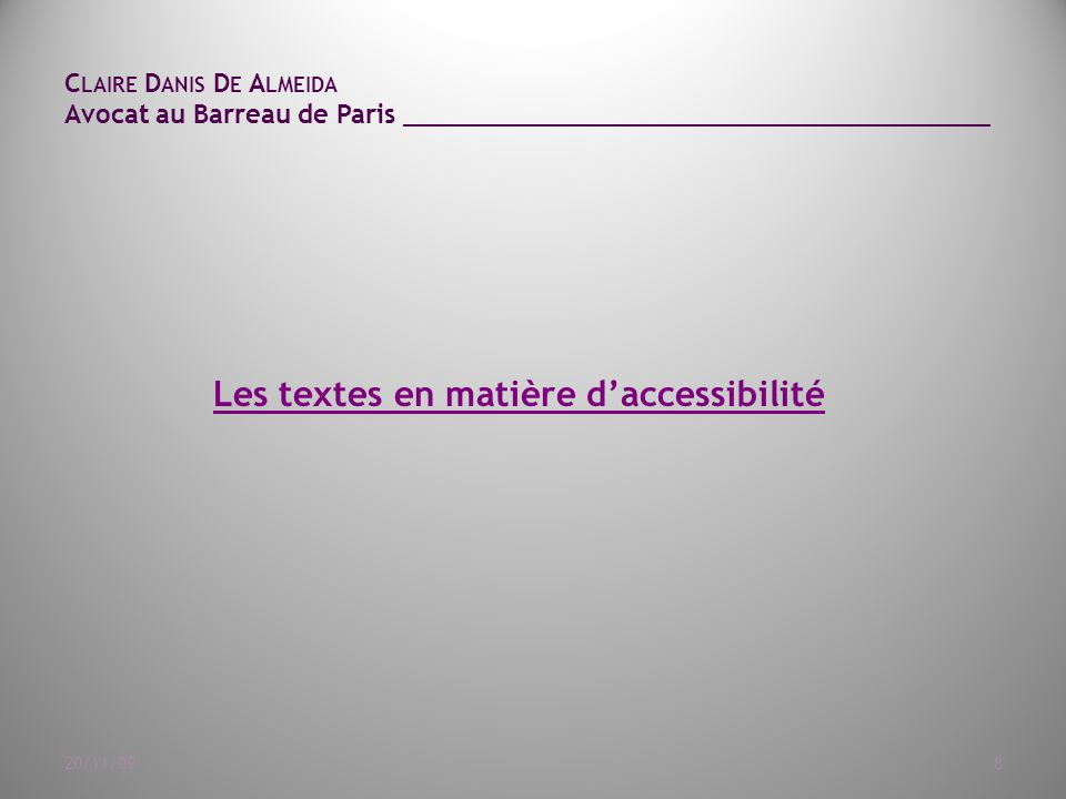 Les textes en matière d'accessibilité