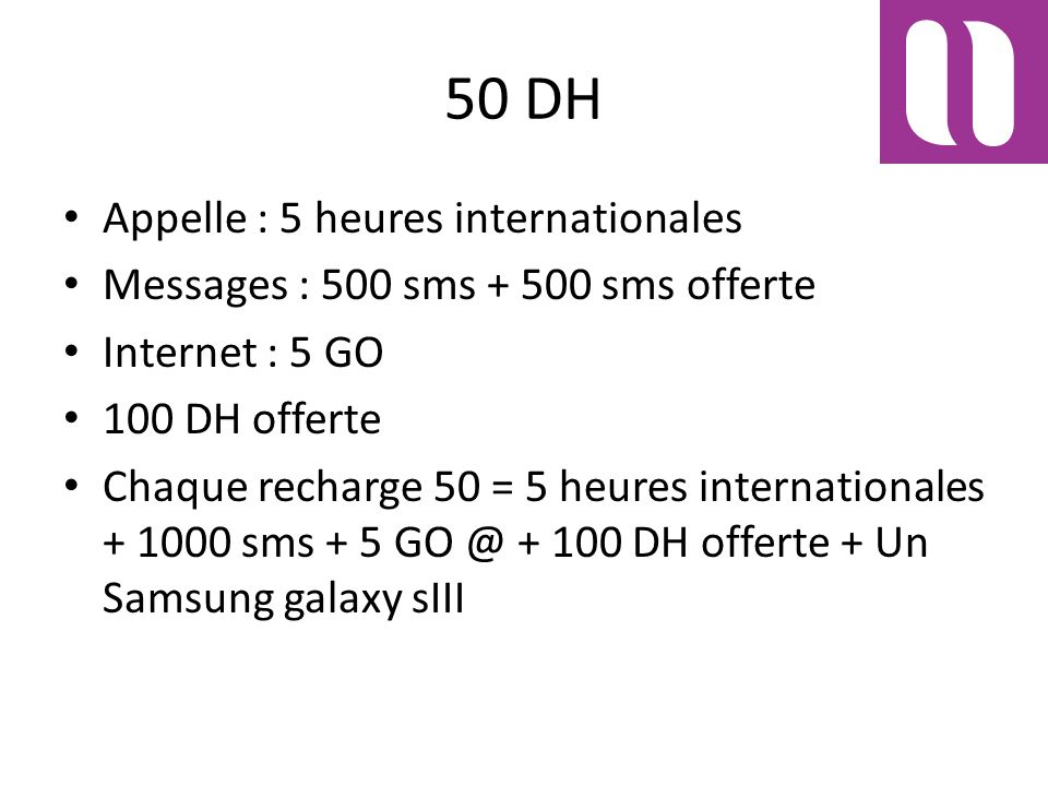 50 DH Appelle : 5 heures internationales