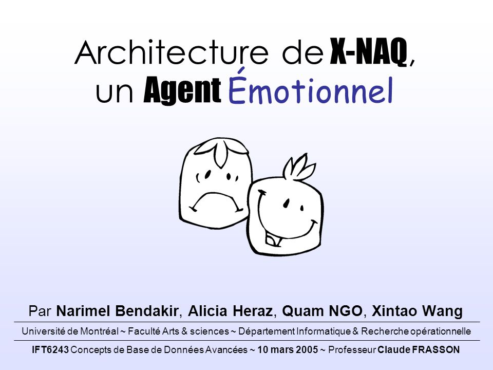 Architecture de X-NAQ, un Agent Émotionnel