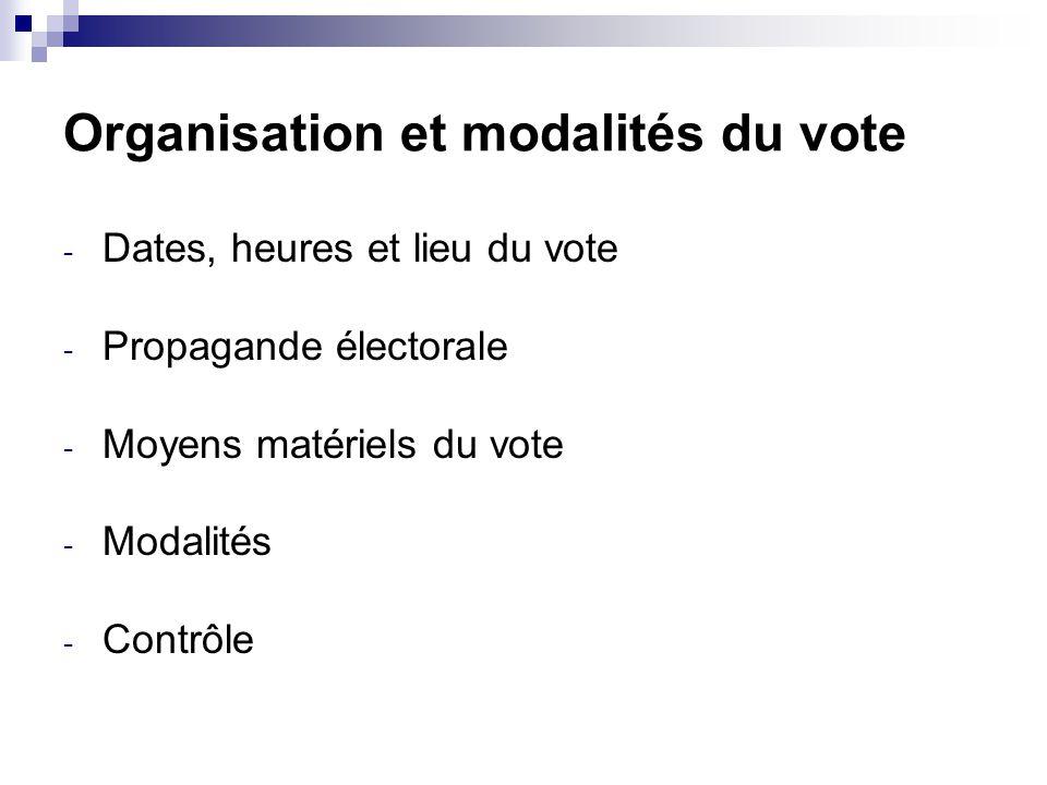 Organisation et modalités du vote