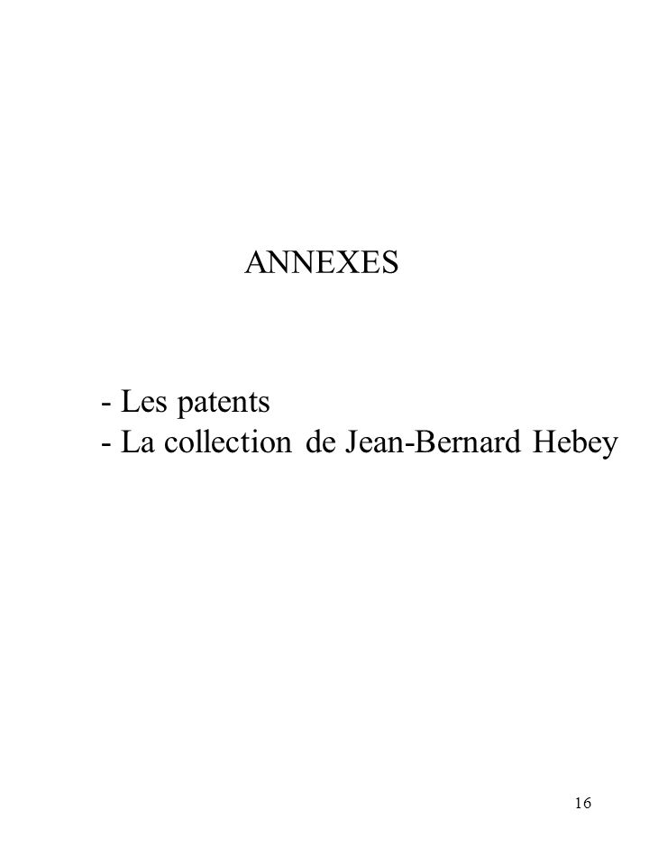 ANNEXES - Les patents - La collection de Jean-Bernard Hebey