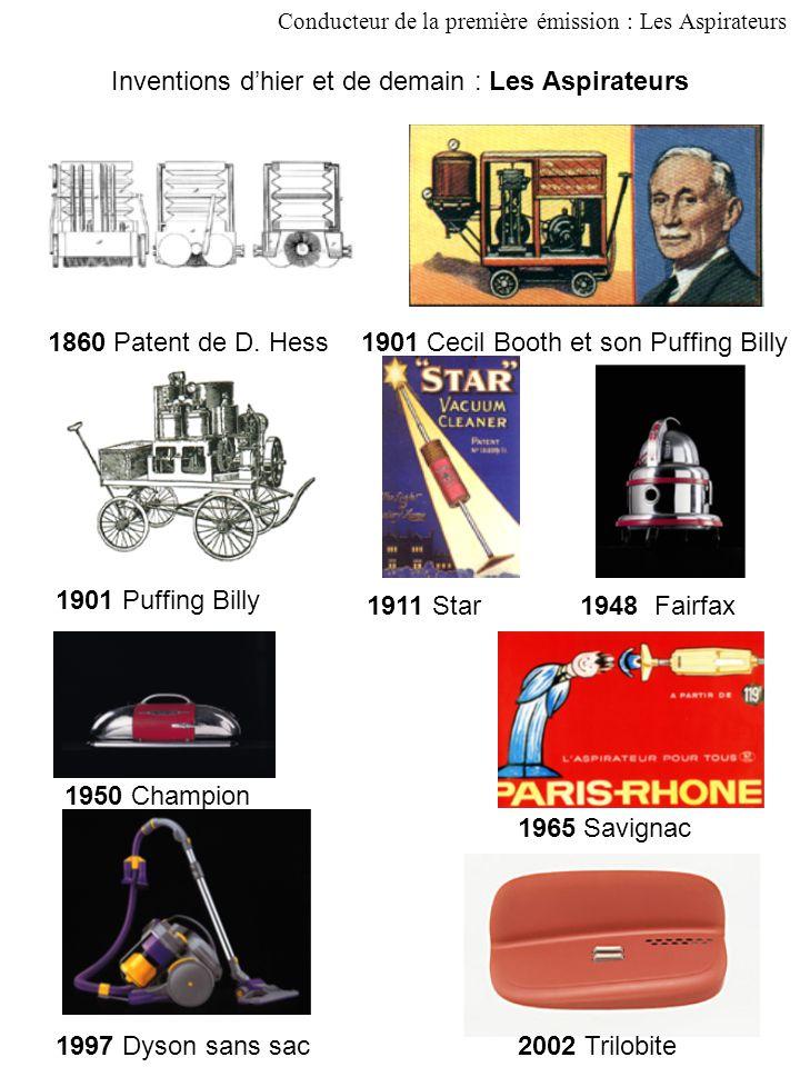 Inventions d'hier et de demain : Les Aspirateurs