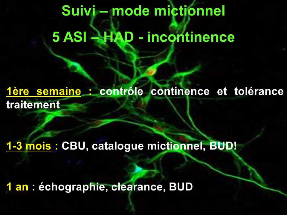 Suivi – mode mictionnel 5 ASI – HAD - incontinence
